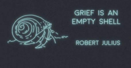 Grief is an Empty Shell Graphic